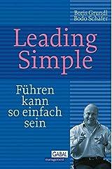 Leading Simple: Führen kann so einfach sein (Dein Business) Gebundene Ausgabe