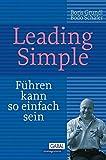 Leading Simple: Führen kann so einfach sein (Dein Business)