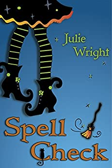Spell Check (English Edition) par [Wright, Julie]