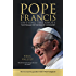 Pope Francis: The Struggle for the Soul of Catholicism: Revised and Updated Edition