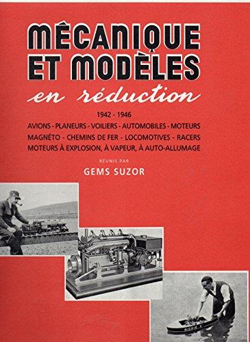 Mécanique et modèles en réduction 1942-1946