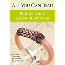 All you can bead: Feuerpolierte Glasschliffperlen