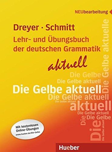 Lehr- Und Ubungsbuch Der Deutschen Grammatik - Aktuell: Lehrbuch by Hilke Dreyer (2009-07-08)