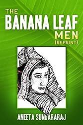 The Banana Leaf Men (Reprint)