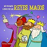 Mi Primer Libro De Los Reyes Magos (Primeros cuentos)
