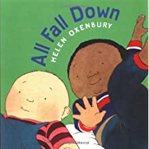 All Fall Down (Oxenbury Board Books) by Helen Oxenbury (1999-09-01)