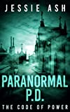 Paranormal P.D.: The Code of Power