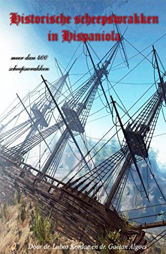 Historische scheepswrakken in Hispaniola (Dutch Edition) por Lubos Kordac