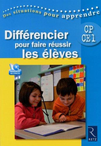 Différencier pour faire réussir les élèves CP-CE1 (1DVD)