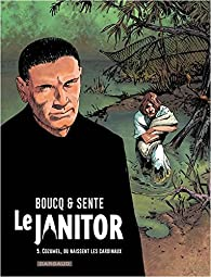 Le Janitor, tome 5 : La crèche de Satan par Sente