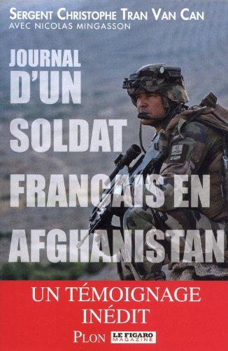Journal d'un soldat français en Afghanistan par Christophe Tran van can, Nicolas Mingasson