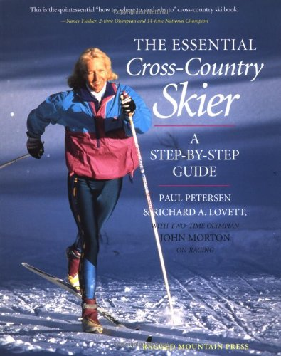 The Essential Cross-Country Skier: A Step-by-step Guide por Rick Lovett