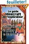 Le guide Minecraft de l'explorateur