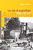 Image de LA VIE D'AUTREFOIS DANS LE LOT