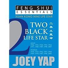 Feng Shui Essentials - 2 Black Life Star (English Edition)