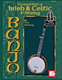 Complete Book of Irish & Celtic 5-String Banjo