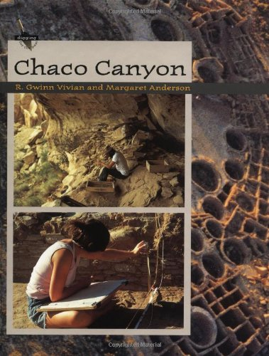 Chaco Canyon (Digging for the Past)