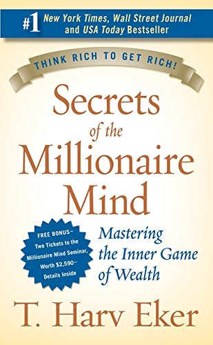 Secrets of the Millionaire Mind por T. Harv Eker