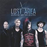 Songtexte von Lost Area - Destroying Something Beautiful