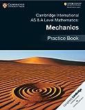 #8: Cambridge International AS & A Level Mathematics: Mechanics Practice Book