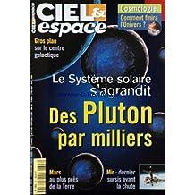 CIEL ET ESPACE [No 347] du 01/04/1999 - COSMOLOGIE - COMMMNT FINIRA L'UNIVERS - GROS PLAN SUR LE CENTRE GAACTIQUE - LE SYSTEME SOLAIRE S'AGRANDIT - DES PLUTON PAR MILLIERS - MARS - MIR - DERNIER SURSIS.