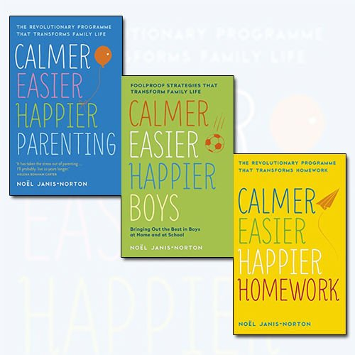 Noel Janis-Norton Calmer, Easier, Happier Collection 3 Books Bundle (Parenting: The Revolutionary Programme That Transforms Family Life, Boys: The revolutionary programme that transforms family life, Homework: The Revolutionary Programme That Transforms Homework)