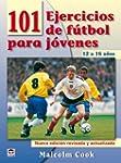 101 Ejercicios de F�tbol Para J�venes...