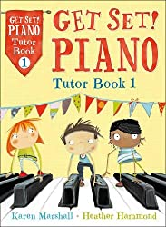 Get Set! Piano – Get Set! Piano Tutor Book 1