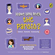 Have You Met The Parsis?