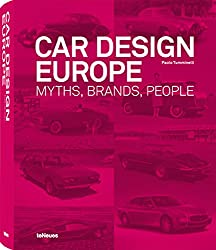 Car design Europe : Myths, brands, people