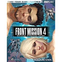Front Mission 4 Official Strategy Guide (BradyGames) by Rick Barba (2004-06-21)