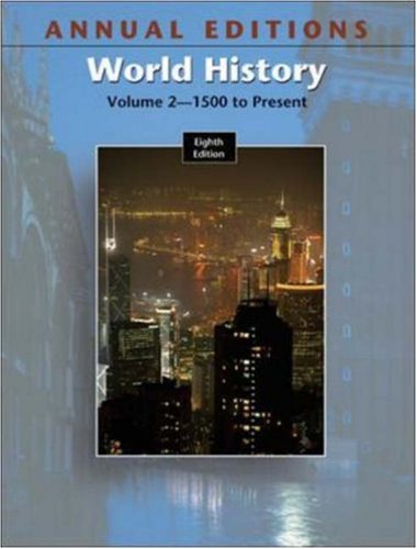 Annual Editions: World History, Volume 2, 8/e: v. 2 (ANNUAL EDITIONS : WORLD HISTORY VOL 2)