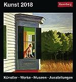 Kunst - Kalender 2018: Künstler, Werke, Museen, Ausstellungen - Hajo Düchting, Martina Padberg, Gero Seelig