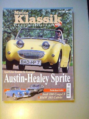 motor-klassik-6-1996austin-healey-sprite-mk-1bmw-503-cabrioisotta-fraschiniaudi-100-coupe-sauto-unio