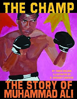 The Champ: The Story of Muhammad Ali di [Bolden, Tonya]