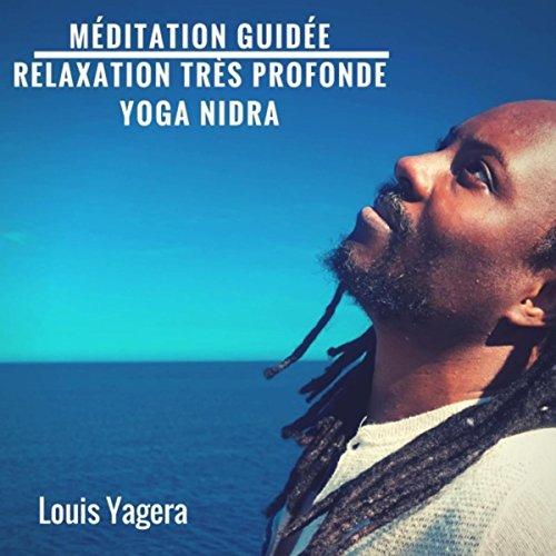 relaxation louis yagera