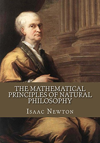 The Mathematical Principles of Natural Philosophy (English Edition)