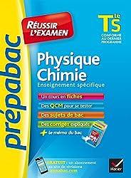 Physique-Chimie Tle S enseignement spécifique - Prépabac Réussir l'examen: fiches de cours et sujets de bac corrigés (terminale S)