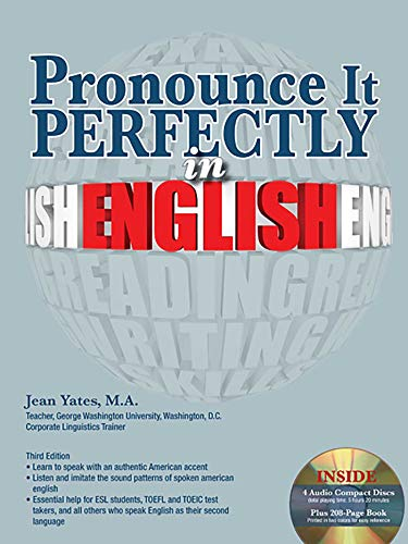 Pronounce it Perfectly in English with Audio CDs (Book & CD) por Jean Yates
