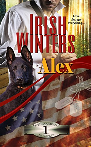 Alex (In the Company of Snipers Book 1) (English Edition)
