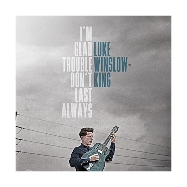 I'm Glad Trouble Don't Last Always (Lp 180 Gr.)