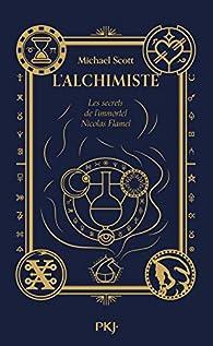 Les secrets de l'immortel Nicolas Flamel, tome 1 : L'alchimiste par Michael Scott