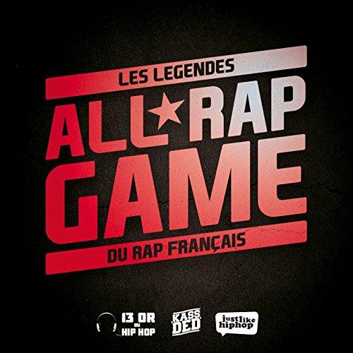 All Rap Game (Les Légendes Du ...