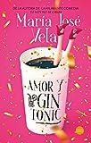 Amor y Gin Tonic (Romántica)