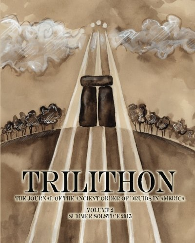 trilithon-the-journal-of-the-ancient-order-of-druids-in-america-volume-ii-volume-2-by-ancient-order-