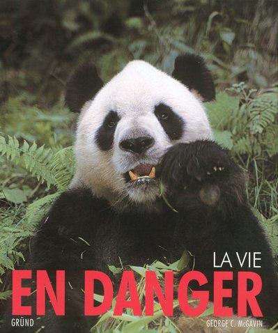 La vie en danger