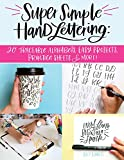#7: Super Simple Hand Lettering: Beautiful Hand Lettering for the Absolute Beginner