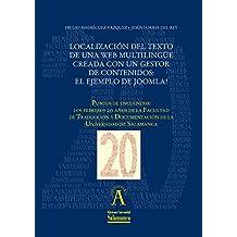 """Localización del texto de una web multilingüe creada con un gestor de contenidos: el ejemplo de Joomla!: EN """"Puntos de encuentro: los primeros 20 años ... nº 198261278) (Spanish Edition)"""