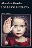 Front cover for the book Los besos en el pan by Almudena Grandes