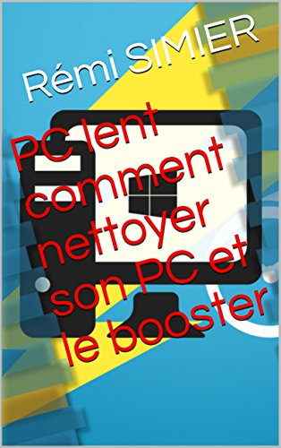 PC lent   comment nettoyer son PC et le booster